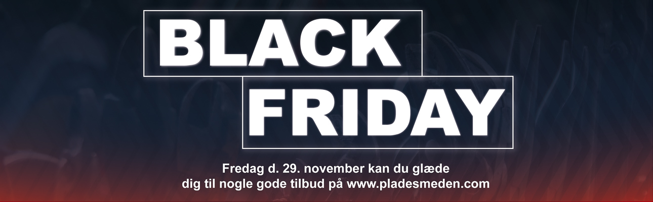 Blackfridaypladesmeden